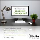 comment réussir son projet d'entreprise ?