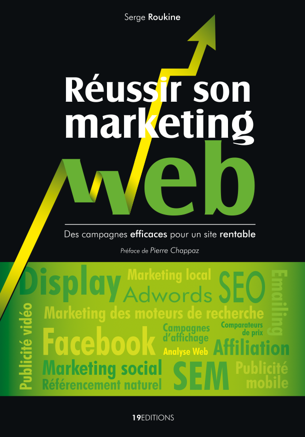 réussir son marketing web par serge roukine